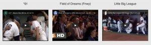 Pride of the Yankees, Field of Dreams, Little Big League
